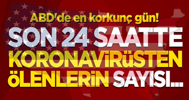 ABD'de en korkunç gün! Son 24 saatte koronavirüsten ölenlerin sayısı...