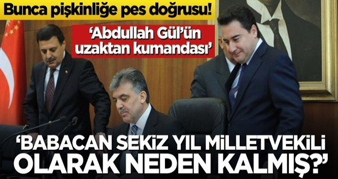Bunca pişkinliğe pes doğrusu! 'Babacan sekiz yıl milletvekili olarak neden kalmış?'