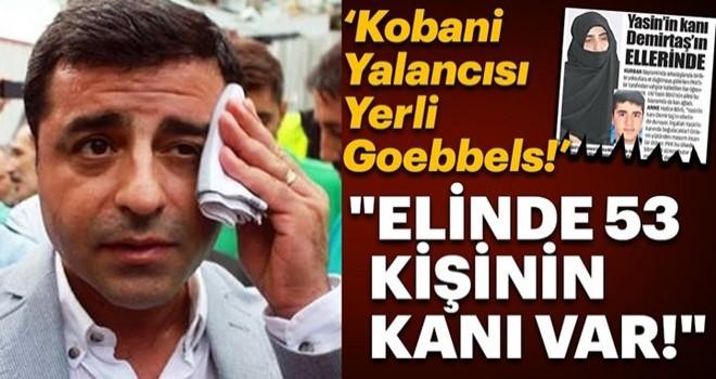 Kobani Yalancısı Yerli Goebbels'
