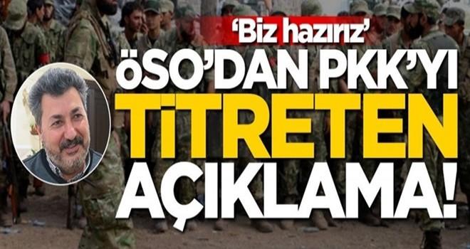 ÖSO'dan PKK'yı titreten açıklama