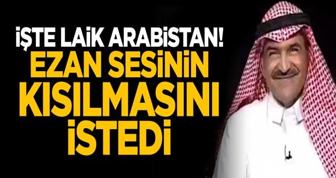 İşte 'laik' Arabistan! Ezan sesinin kısılmasını istedi