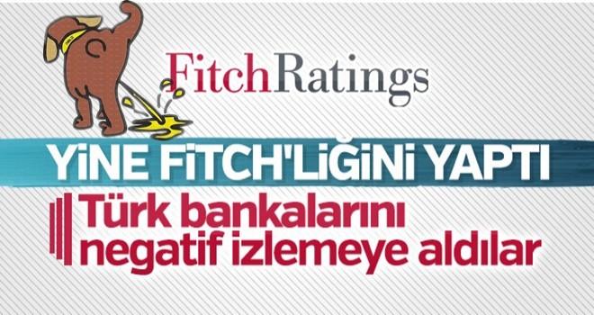 Fitch 25 Türk Bankasını negatif izlemeye aldı
