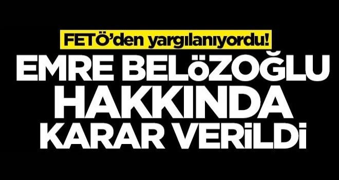 FETÖ'den yargılanıyordu! Emre Belözoğlu hakkında karar verildi