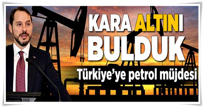 Türkiye'ye petrol müjdesi  .