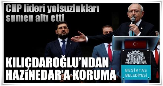 Kılıçdaroğlu'ndan Hazinedar'a koruma