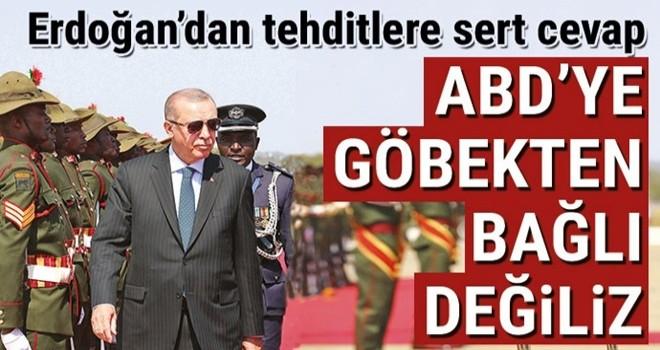 Başkan Erdoğan'dan tehditlere sert cevap: