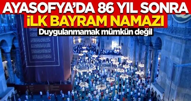 Ayasofya'da 86 yıl sonra ilk bayram namazı