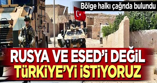 Bölge halkı çağrıda bulundu: Türkiye'yi istiyoruz