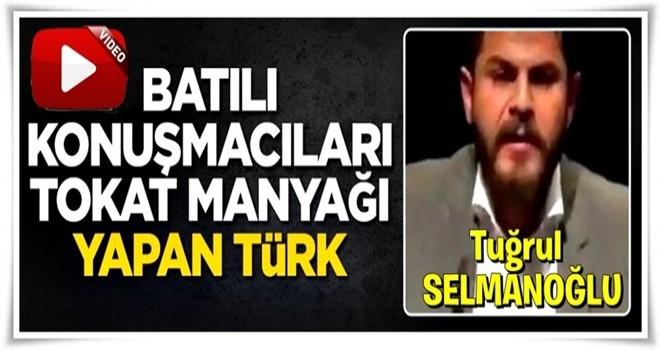 Batılı konuşmacıları tokat manyağı yapan Türk!