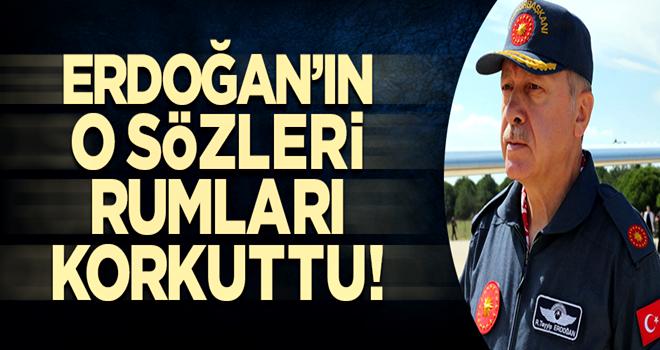 Başkan Erdoğan'ın sözleri sonrası Rumları Türkiye paniği sardı!