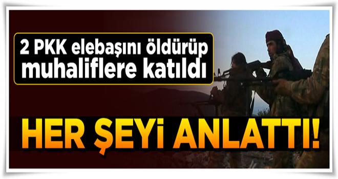 Muhaliflere katılan PKK/YPG'li bütün bildiklerini tek tek anlattı