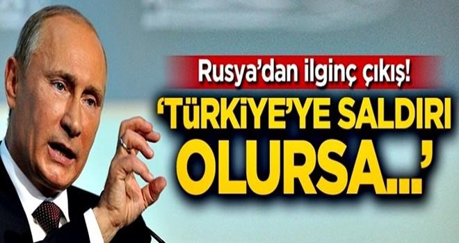 'Türkiye'ye saldırı olursa...'