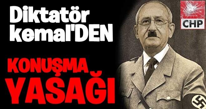 Kılıçdaroğlu'ndan CHP'lilere konuşma yasağı