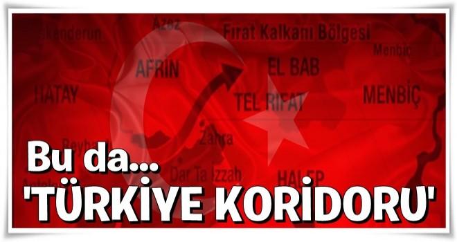 ''Türkiye Koridoru'' için herşey tamam