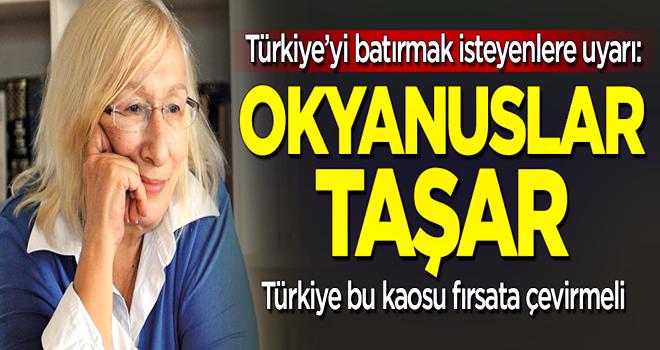 Alev Alatlı: Türkiye bu kaosu fırsata çevirebilir