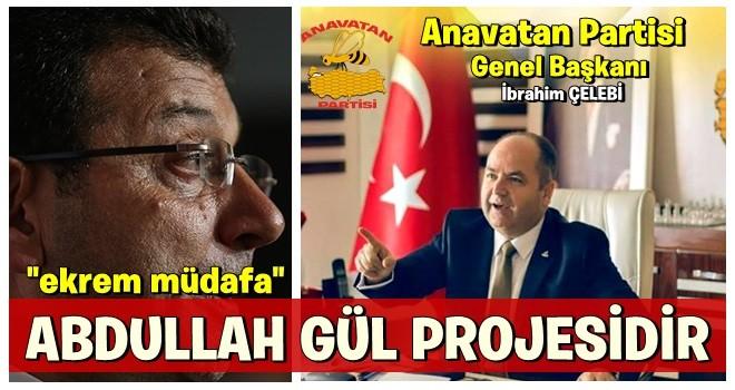 ANAP'tan çok konuşulacak iddia! Abdullah Gül ve Ekrem İmamoğlu bağlantısı