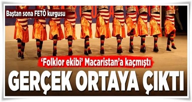Macaristan'a kaçan folklor ekibinin gerçek hikayesi .