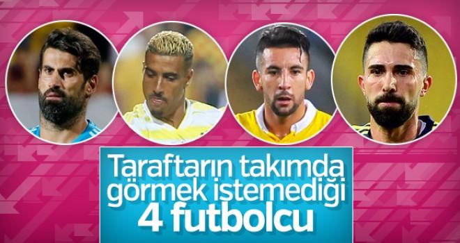 Fenerbahçe taraftarının istemediği oyuncular