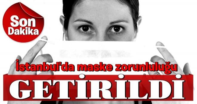 İstanbul, Ankara ve Bursa'da açık alanlarda maske zorunluluğu getirildi