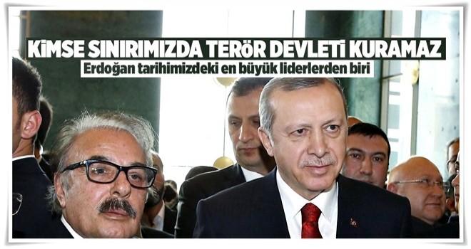 Erdoğan siyasi tarihimizdeki en büyük liderlerden biri .