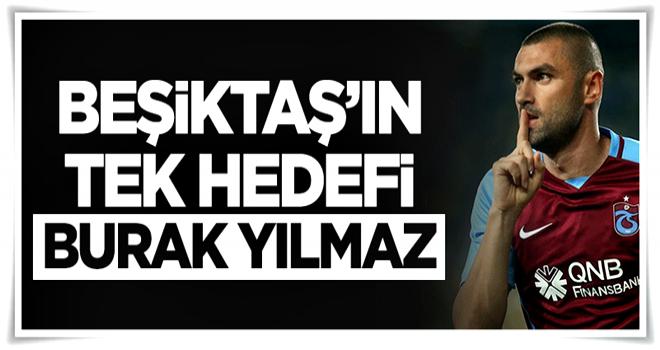 Beşiktaş'ta tek hedef Burak Yılmaz