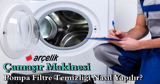 Çamaşır Makinesi Pompa Filtre Temizliği Nasıl Yapılır?