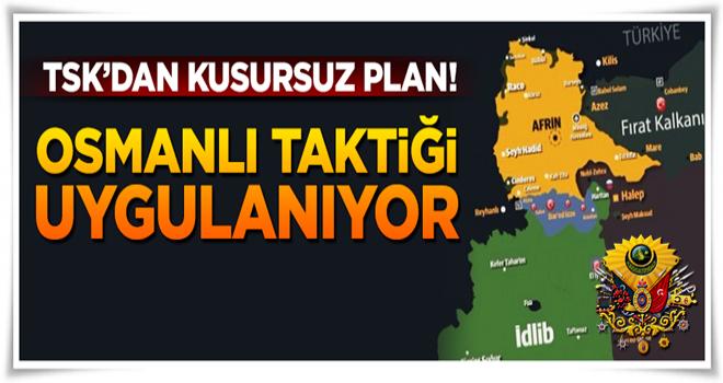 Kusursuz plan! TSK Osmanlı taktiğini uyguluyor