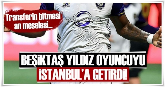 Beşiktaş Cyle Larin'i İstanbul'a getirdi!