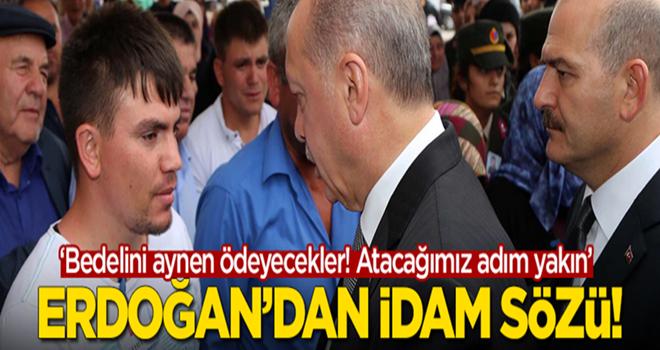 Erdoğan'dan şehit cenazesinde idam SÖZÜ..