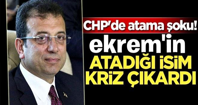 CHP'de atama şoku! İmamoğlu'nun genel sekreterliğe getirdiği isim kriz çıkardı