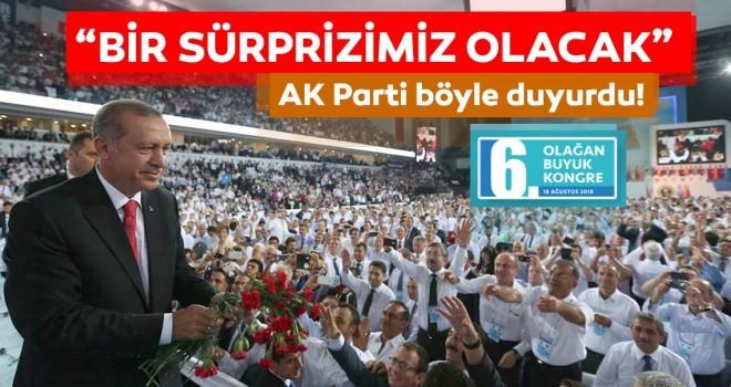 AK Parti Kongresi'nde büyük bir sürpriz olacak!