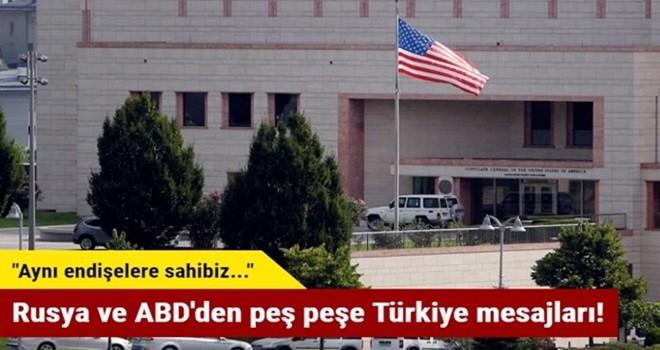Rusya ve ABD'den peş peşe Türkiye mesajları!