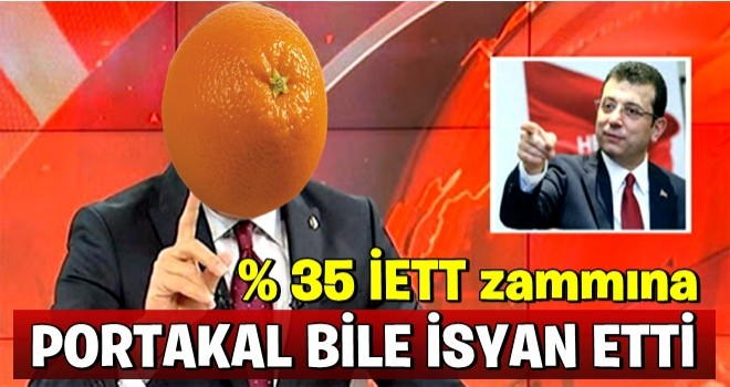 Portakaldan İ.oğlu'na zam eleştirisi