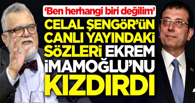 Celal Şengör'ün canlı yayındaki sözleri Ekrem İmamoğlu'nu kızdırdı: Ben herhangi biri değilim !!!!!