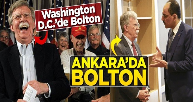 Washington D.C.'de Bolton, Ankara'da Bolton... Kalın'ı böyle dinledi!