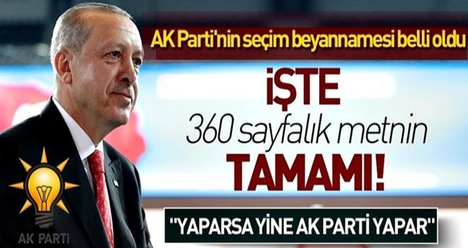 İşte AK Parti'nin seçim beyannamesinin tam metni .