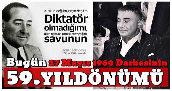 Bugün 27 Mayıs 1960 Darbesinin 59. Yıldönümü