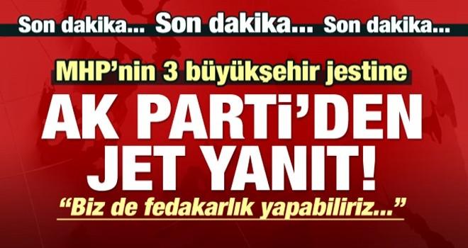 MHP'nin 3 büyük şehir jestine, AK Parti'den cevap!