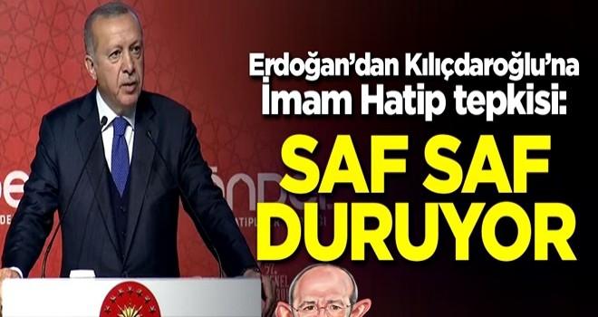 Başkan Erdoğan'dan Kılıçdaroğlu'na İmam Hatip tepkisi