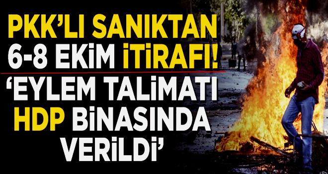 PKK'lı sanıktan 6-8 Ekim itirafı: Talimat, HDP binasında verildi