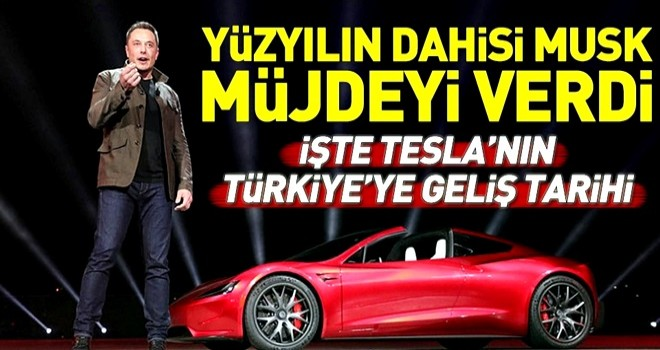 Elon Musk Tesla'nın Türkiye'ye geliş tarihini açıkladı .