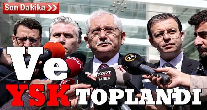 YSK AK Parti ve MHP'nin olağanüstü itirazını görüşmek üzere toplandı.