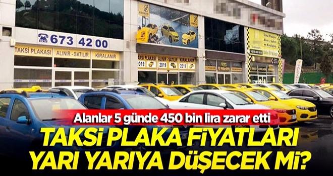 Taksi plaka fiyatları yarı yarıya düşecek mi? Alanlar 5 günde 450 bin lira zarar etti