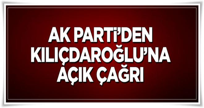 AK Parti'den Kılıçdaroğlu'na açık çağrı