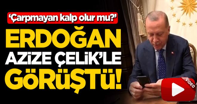 Başkan Erdoğan, Elazığ depreminin simgesi Azize Çelik ile görüştü! 'Çarpmayan kalp olur mu?'