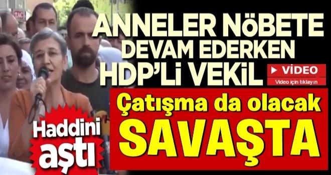 Anneler nöbete devam ederken HDP'li vekilden skandal açıklama!