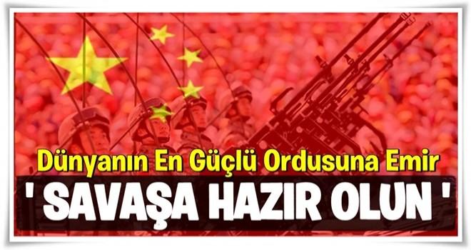 Çin Devlet Başkanı, Dünyanın En Güçlü Ordusuna Emir Verdi: Ölümden Korkmayın, Savaşa Hazır Olun