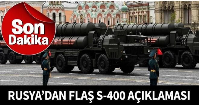 Rusya'dan flaş S-400 açıklaması!.