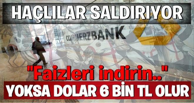 Türkiye'ye dolar saldırısı başladı! 'Faizleri artırın yoksa dolar 6 TL olur'