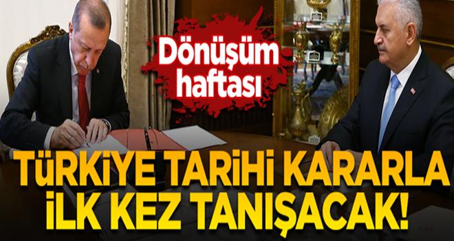 Diriliş haftası başlıyor! Türkiye tarihi kararla ilk kez tanışacak